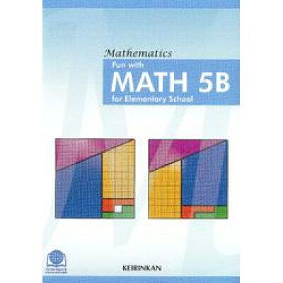Fun with MATH 5B for Elementary School