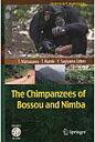 The chimpanzees of Bossou and Nimba   /シュプリンガ-・ジャパン/松沢哲郎