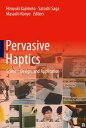 Pervasive HapticsScience, Design, and Application