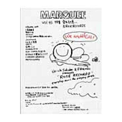 MARQUEE  Vol.45 /マ-キ-・インコ-ポレイティド