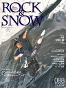 ROCK & SNOW  088(jun.2020) /山と渓谷社