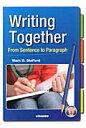 基礎から書く英文パラグラフ Writing Together  /金星堂/マ-ク・D.スタッフォ-ド