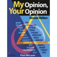 My opinion your opinion   2nd ed./マクミランランゲ-ジハウス