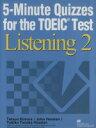 5-minute quizzes for the TOEIC test list TOEIC5分間ドリルリスニング 2 /マクミランランゲ-ジハウス/木村哲夫