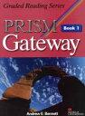 PRISM Gateway  Book1 /マクミランランゲ-ジハウス/アンドル-・E.ベネット