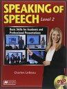 SPEAKING OF SPEECH スピ-チコミュニケ-ションのコツ Level.2 /マクミランランゲ-ジハウス/チャ-ルズ・ルボ-