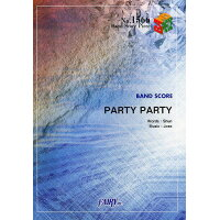 PARTY PARTY   /フェアリ-