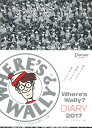 Where's Wally? diary  2017 /ディスカヴァ-・トゥエンティワン