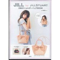 JILL by JILLSTUART 2WAYショルダーバッグBOOK   /宝島社