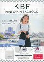 KBF MINI CHAIN BAG BOOK   /宝島社