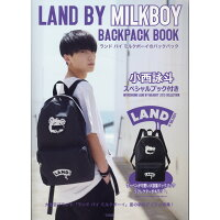LAND BY MILKBOY BACKPACK BOOK   /宝島社