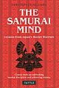 The samurai mind lessons from Japan's mast  /タトル出版/クリストファ-・ヘルマン
