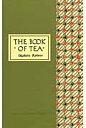 The book of tea   /タトル出版/岡倉覚三