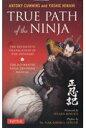 TRUE PATH of the NINJA   /チャ-ルズ・イ-・タトル出版/アントニー・カミンズ