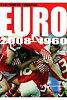 サッカ-欧州選手権半世紀選手名鑑Euro 2008-1960   /九天社/Honebuto Corporation