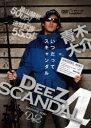 DVD DEEZ SCANDAL 4 Lure 本/雑誌 / 青木大介