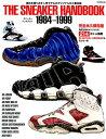THE SNEAKER HANDBOOK 1984-1999 発売当時のオリジナルを214足+α掲載 熱い時代の  /ロングランドジェイ