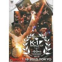 DVD>K-1 WORLD GP IN JAPAN~-60kg初代王座決定ト-ナ  2015 /クエスト