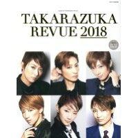 TAKARAZUKA REVUE  2018 /宝塚クリエイティブア-ツ
