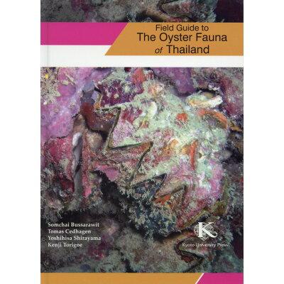 Filed Guide to The Oyster Fauna of Thail   /京都大学学術出版会/Yoshisisa Shirayama