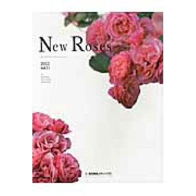 New Roses ロ-ズブランドコレクション 2012 /産経広告社