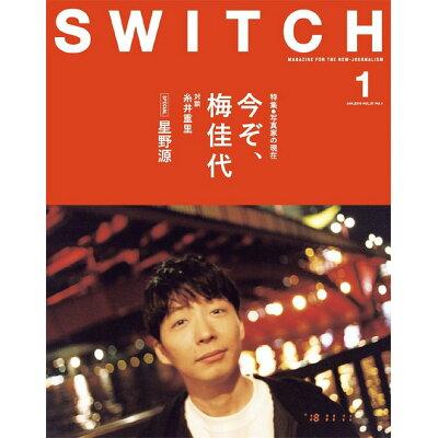 SWITCH  VOL.37 NO.1(JAN /スイッチ・パブリッシング