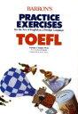 Barron〓s practice exercises TOEFL   /太陽社/パメラ・J.シャープ