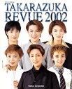 Takarazuka revue  2002 /阪急電鉄