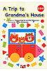 A trip to grandma's house   /mpi松香フォニックス/大江パトリシア