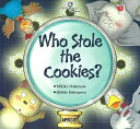 Who stole the cookies?   /アプリコット出版/中本幹子