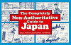 Completely Non-Authoritative Guide to Japan Paul Nowak
