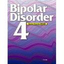 Bipolar disorder  4 /アルタ出版/Bipolar disorder研究会