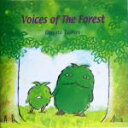 Voices of the Forest