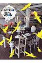 インテリアトレンドビジョン 世界のインテリア情報発信ブック 2011 /ト-ソ-/佐戸川清