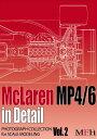 """ジョーホンダ F1写真集""""McLaren MP4/6 in Detail"""" 書籍 モデルファクトリーヒロ"""
