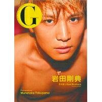 G岩田剛典 三代目J Soul Brothers from E  /ギャンビット/Munetaka Tokuyama