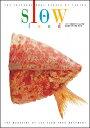 スロ-フ-ド スロ-フ-ド協会公式ブック〈slow〉日本版 vol.02 /木楽舎