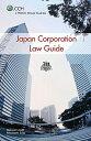 Japan corporation law guide   /CCHジャパンリミテッド/荒木源徳