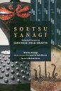 SOETSU YANAGI:Selected Essays on JAPANES   /出版文化産業振興財団/柳宗悦