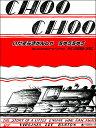 いたずらきかんしゃちゅうちゅう CHOO CHOO  新装版/ラボ教育センタ-/ヴァ-ジニア・リ-・バ-トン