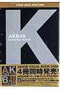 AKB 48ヴィジュアルブック2008 featuring team K   /東京ニュ-ス通信社