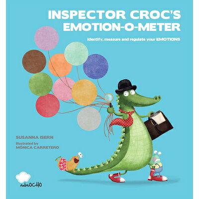 Inspector Croc's Emotion-O-Meter /NUBEOCHO/Susanna Isern