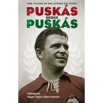 Puskas Sobre Puskas /ROCA EDIT/Ferenc Puskaas