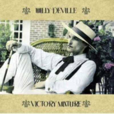 Willy Deville / Victory Mixture