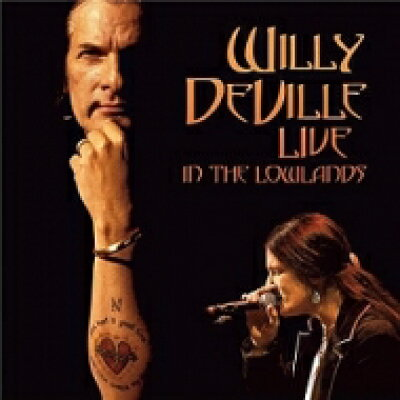 Willy Deville / Live In The Lowlands