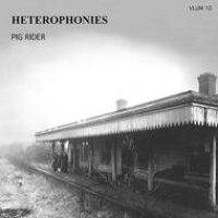 Pig Rider / Heterophonies