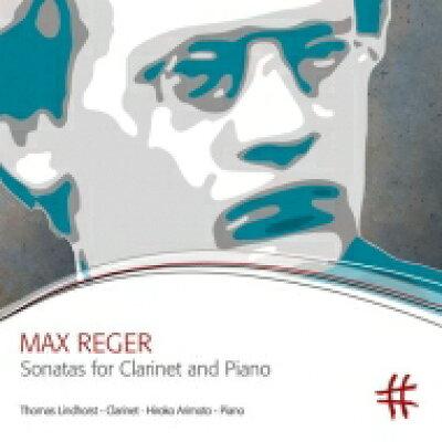 Reger レーガー / Clarinet Sonata, 1, 2, 3, : Lindhorst Cl 有元裕子 P 輸入盤