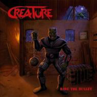 Creature / Ride The Bullet 輸入盤