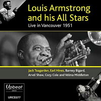 Louis Armstrong ルイアームストロング / Live In Vancouver 1951 輸入盤