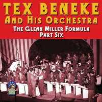 Tex Beneke / Glenn Miller Formula Part Six 輸入盤